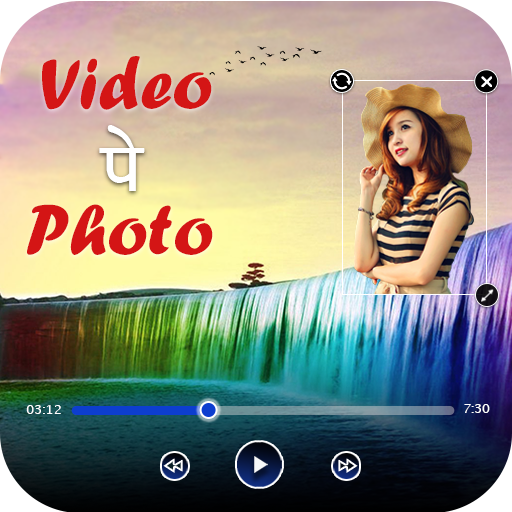 Video Par Photo Lagana wala apps - Video pe photo APK